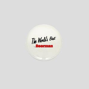 """The World's Best Doorman"" Mini Button"