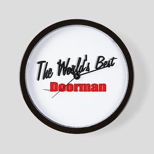 """""""The World's Best Doorman"""" Wall Clock"""