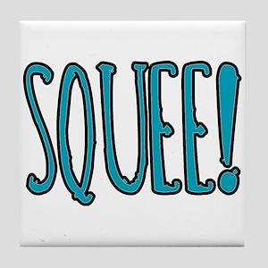 Squee! Tile Coaster
