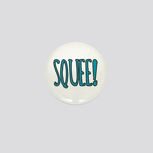 Squee! Mini Button