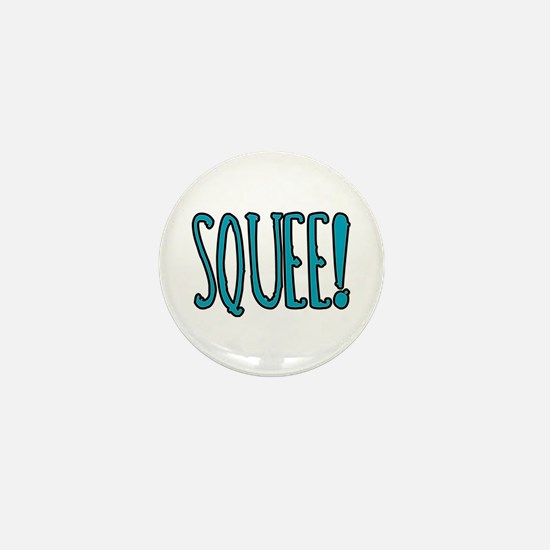 Squee! Mini Button