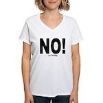 NO! Women's V-Neck T-Shirt