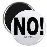 "NO! 2.25"" Magnet (10 pack)"