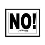 NO! Framed Panel Print