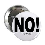 """NO! 2.25"""" Button (10 pack)"""