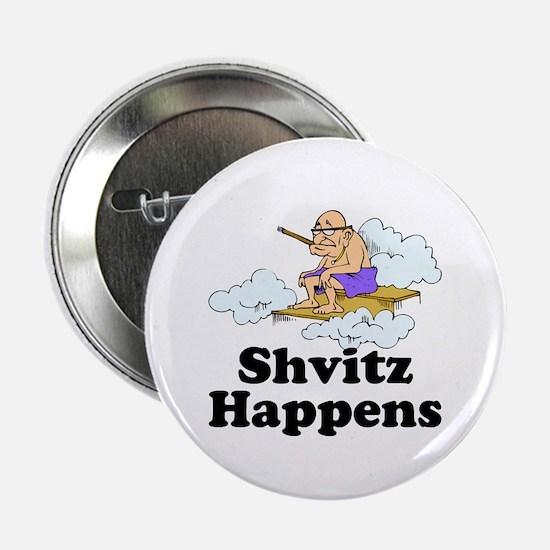 """Shvitz Happens 2.25"""" Button"""