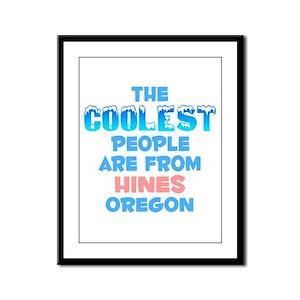 Coolest: Hines, OR Framed Panel Print