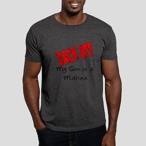 Back off my Son is a Marine Dark T-Shirt