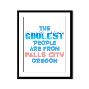 Coolest: Falls City, OR Framed Panel Print
