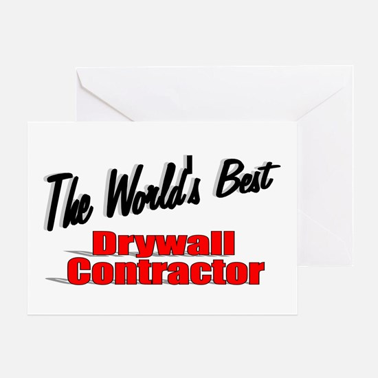 """""""The World's Best Drywall Contractor"""" Greeting Car"""