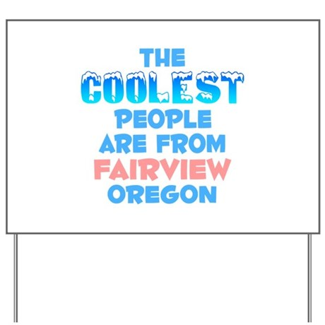 Coolest: Fairview, OR Yard Sign