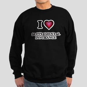 I love Supplemental Insurance Sweatshirt