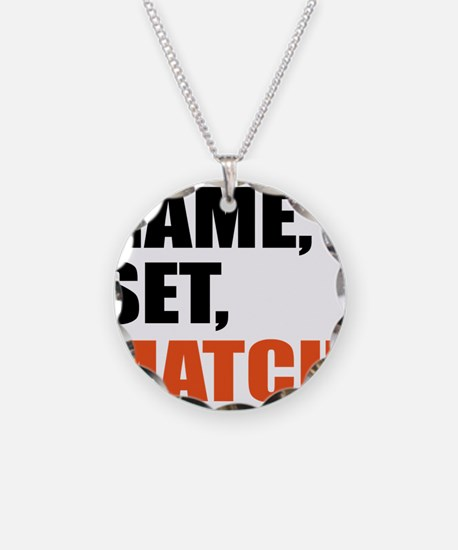 game,set,match Necklace