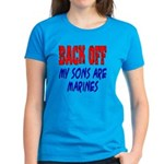 Back off My Sons are Marines Women's Dark T-Shirt