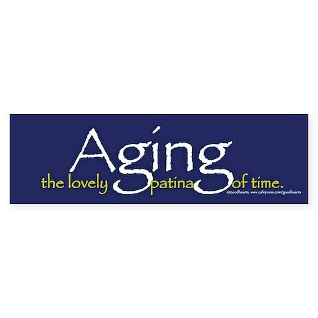 Anti-Ageism Bumper Sticker