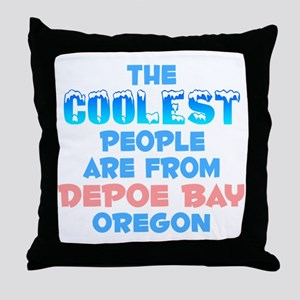 Coolest: Depoe Bay, OR Throw Pillow