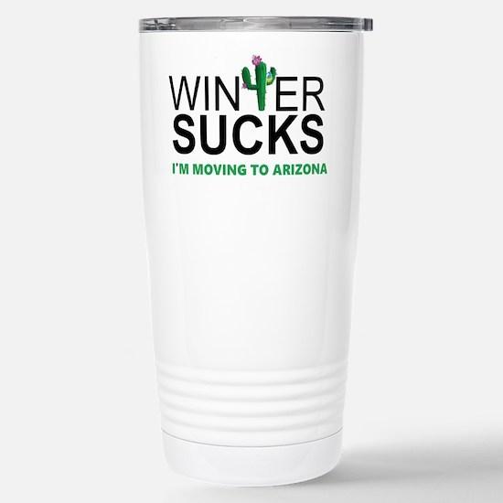 Winter Suck - I am moving to Arizona Mugs