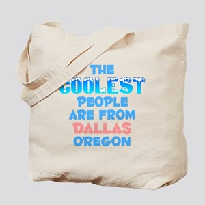 Coolest: Dallas, OR Tote Bag
