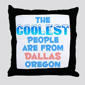 Coolest: Dallas, OR Throw Pillow