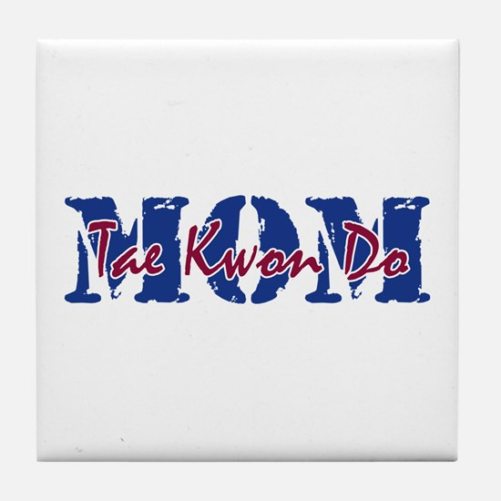 Tae Kwon Do MOM Tile Coaster
