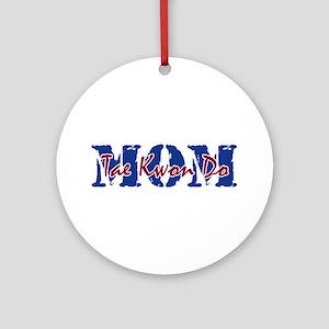 Tae Kwon Do Mom Round Ornament