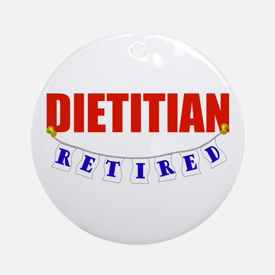 Retired Dietitian Ornament (Round)