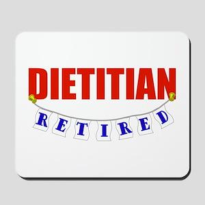 Retired Dietitian Mousepad