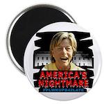 Billary America's Nightmare Magnet