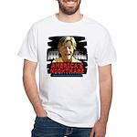Billary America's Nightmare White T-Shirt