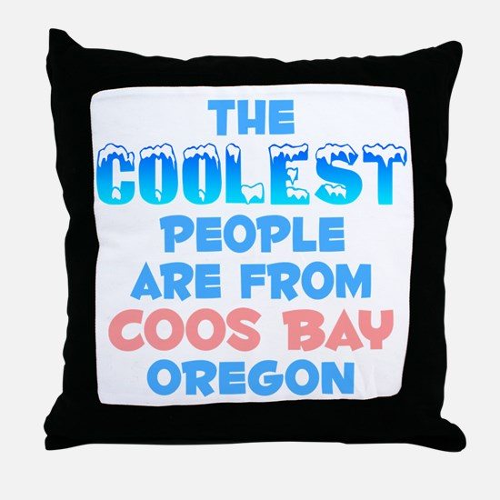 Coolest: Coos Bay, OR Throw Pillow