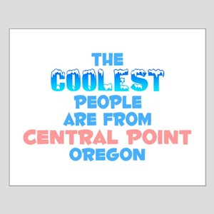 Coolest: Central Point, OR Small Poster