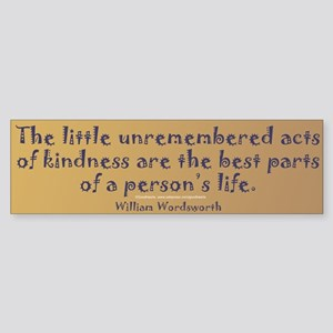 Wordsworth: On Kindness Bumper Sticker
