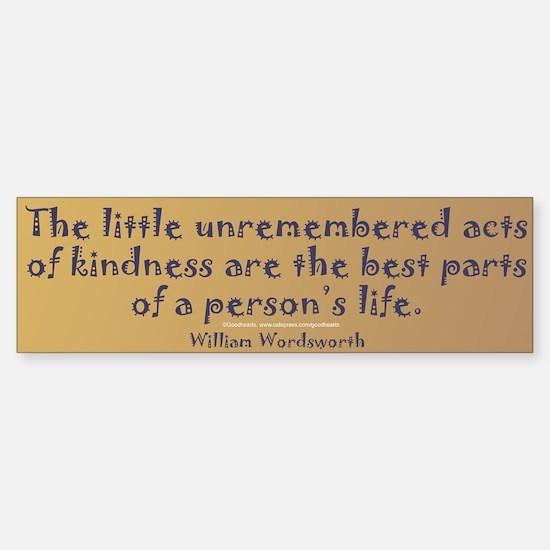 Wordsworth: On Kindness Bumper Bumper Bumper Sticker