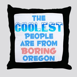Coolest: Boring, OR Throw Pillow