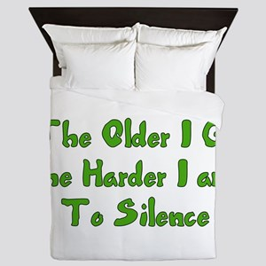 Too Old To Silence Queen Duvet