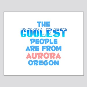 Coolest: Aurora, OR Small Poster