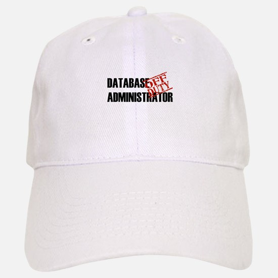 Off Duty Database Admin Baseball Baseball Cap
