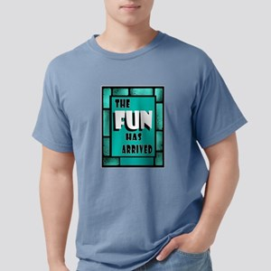 FUN ARRIVED T-Shirt
