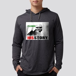 I flunked his story Long Sleeve T-Shirt