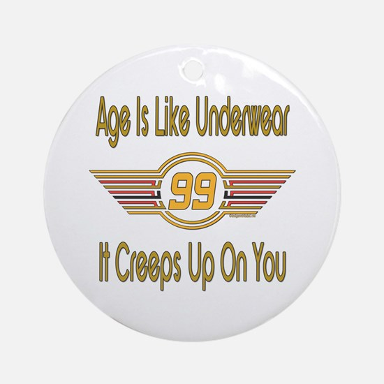 Funny 99th Birthday Ornament (Round)
