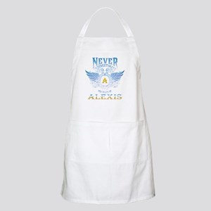 Never underestimate the power of alexi Light Apron