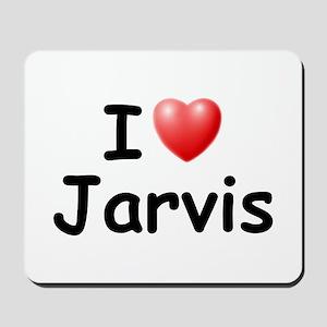 I Love Jarvis (Black) Mousepad