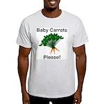 Baby Carrots Please! Ash Grey T-Shirt