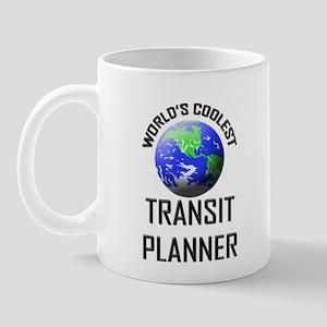 World's Coolest TRANSIT PLANNER Mug