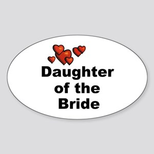 Hearts Daughter of the Bride Oval Sticker