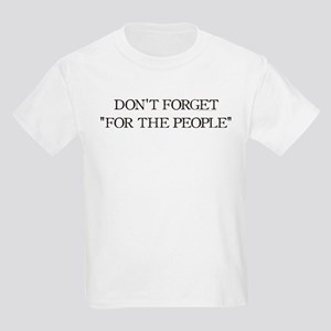 For The People Kids Light T-Shirt