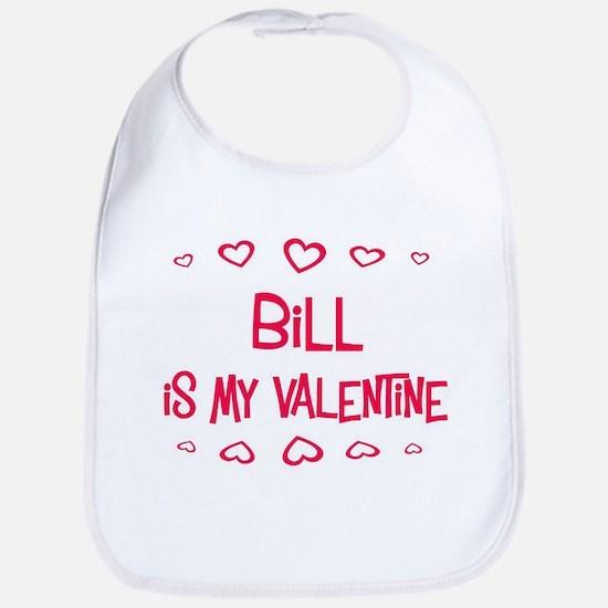 Bill is my valentine Bib
