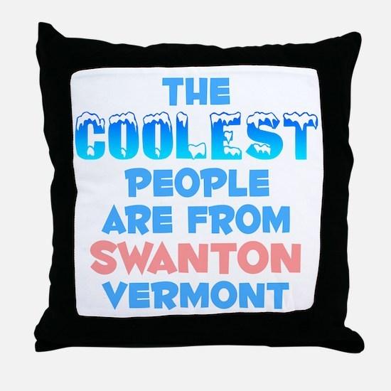 Coolest: Swanton, VT Throw Pillow