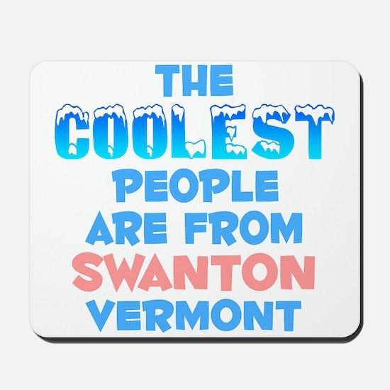 Coolest: Swanton, VT Mousepad