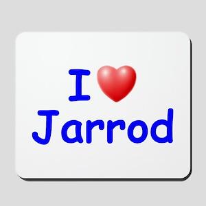 I Love Jarrod (Blue) Mousepad